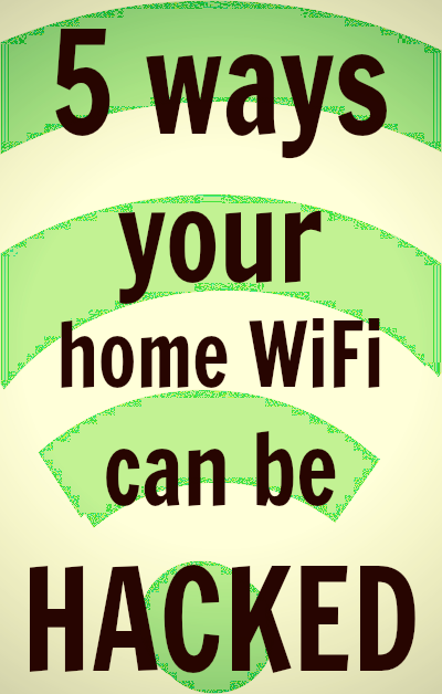 5 ways your home Wifi can be HACKED